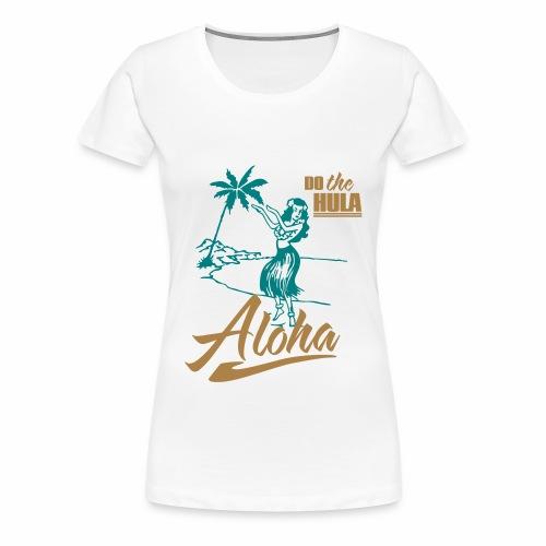 Aloha I - Women's Premium T-Shirt