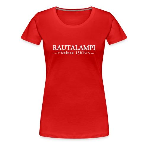Since 1561 - Naisten T-paita - Naisten premium t-paita
