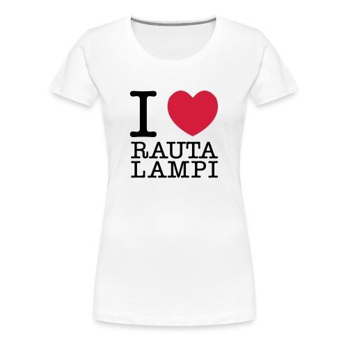 I love Rautalampi T-paita naisille - Naisten premium t-paita