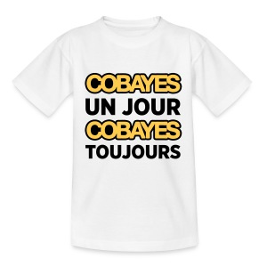 Cobayes Toujours -  Ado - T-shirt Ado