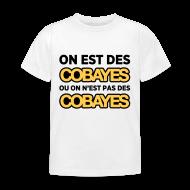 Tee shirts ~ Tee shirt Enfant ~ Cobayes ou pas Cobayes ? Enfant