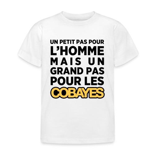 Un petit pas Cobayes -  Enfant - T-shirt Enfant