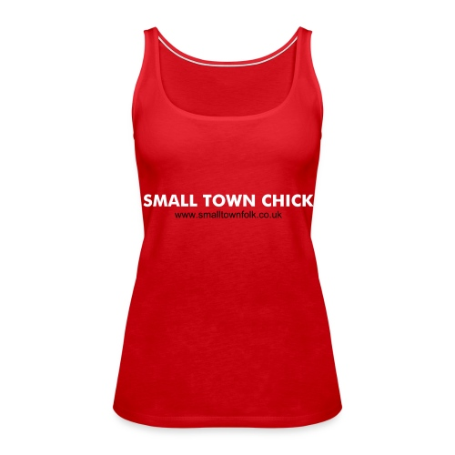 Small Town Chick (Red) - Women's Premium Tank Top
