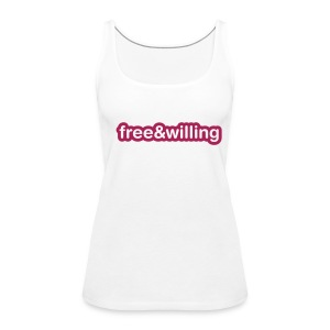 Free and Willing - Women's Premium Tank Top