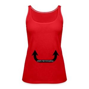 click here to play - Women's Premium Tank Top