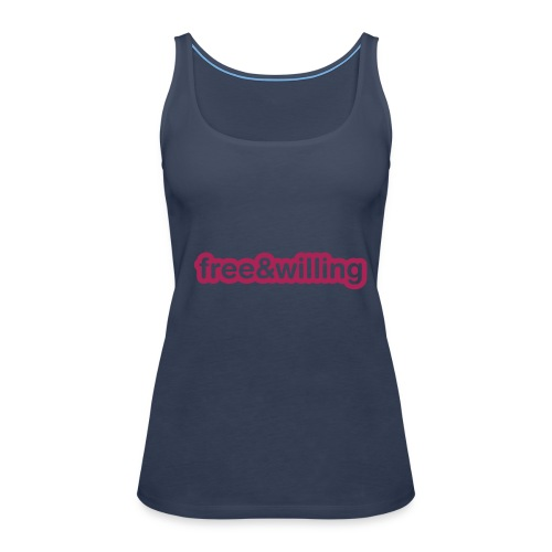 free & willing - Women's Premium Tank Top
