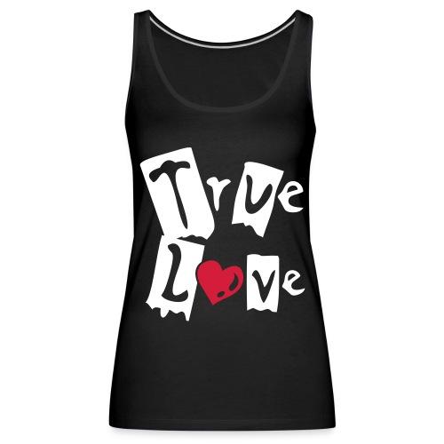 True Love - Débardeur Premium Femme