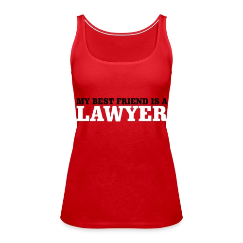 Lawyer - Women's Premium Tank Top