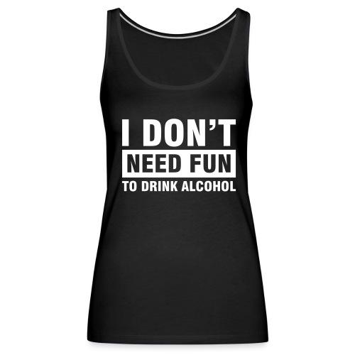 no fun - Vrouwen Premium tank top