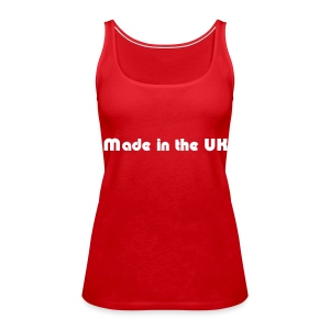 'Made in the UK' - Women's Premium Tank Top