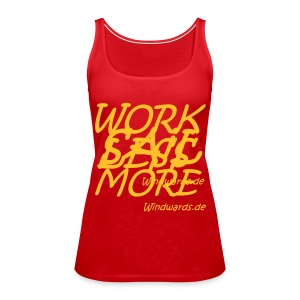 JR Sail More & Work Less Girls Shirt - Frauen Premium Tank Top