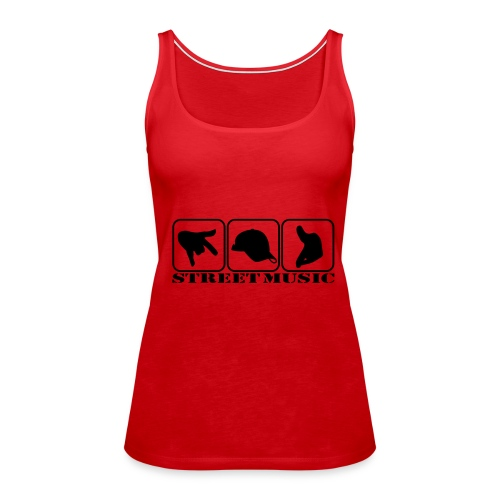 Streetmusic - Frauen Premium Tank Top