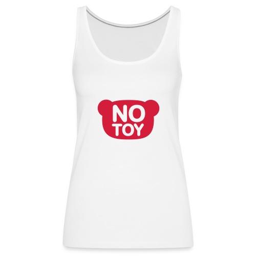 No Toy - Débardeur Premium Femme