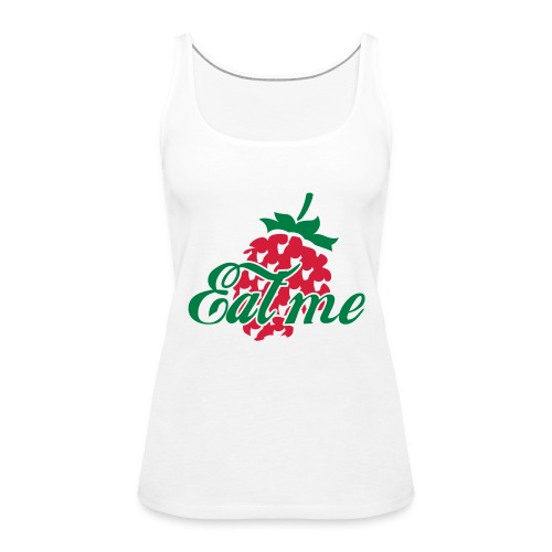 Eat Me t - Women's Premium Tank Top