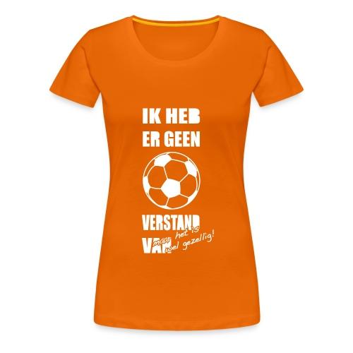 Ik heb er geen BAL verstand van - Vrouwen Premium T-shirt