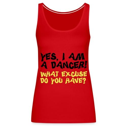 I am a dancer... - Frauen Premium Tank Top