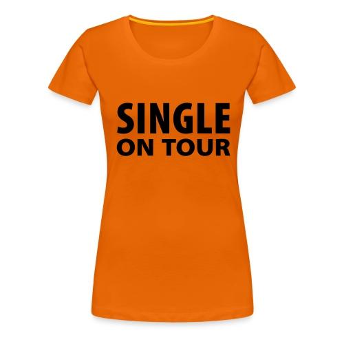 For Girls: Single On Tour - Frauen Premium T-Shirt