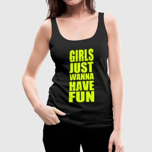 Schwarz Mädchen - Girls just wanna have fun Girlie - Frauen Premium Tank Top