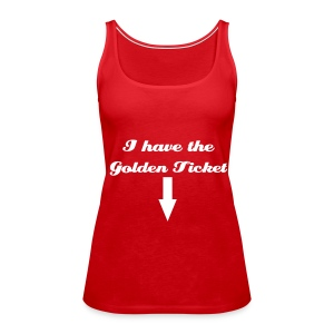 I HAVE THE GOLDEN TICKET Tank Top - Briney Spears Costume - Women's Premium Tank Top