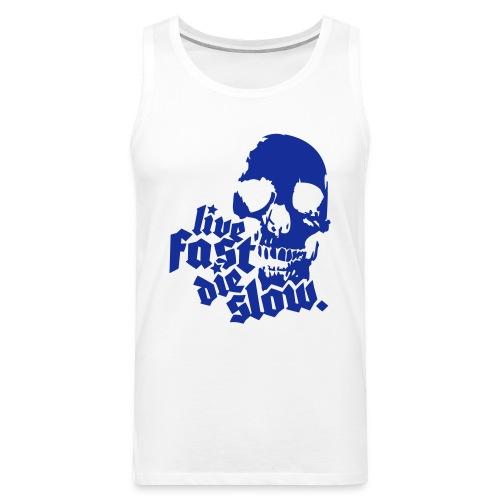 Live Fast Die Slow - Men's Premium Tank Top