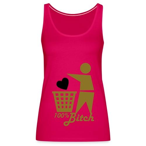 bitch - Frauen Premium Tank Top
