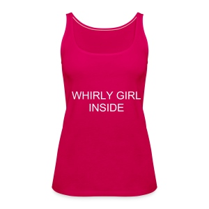 WHIRLY GIRL INSIDE - Frauen Premium Tank Top
