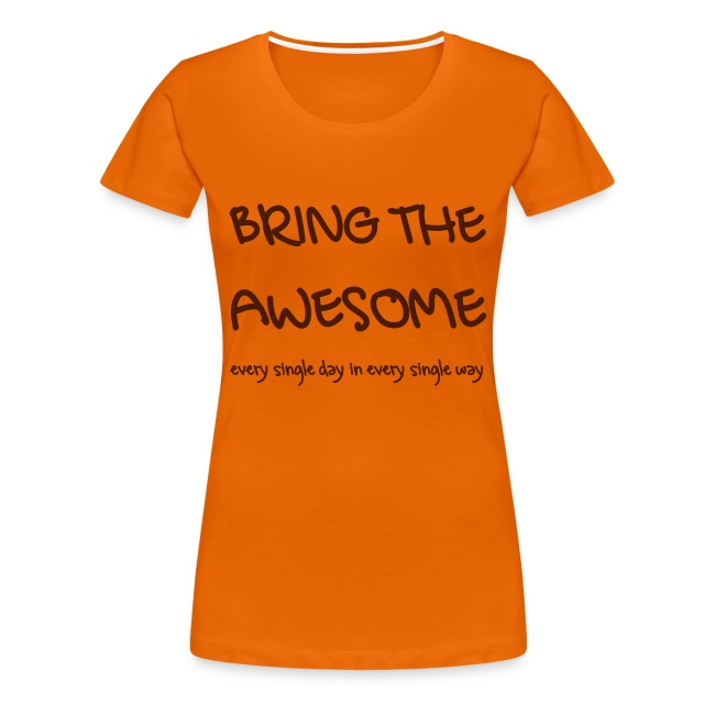 Bring The Awesome G