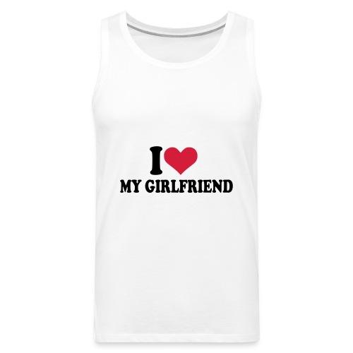 I love my girlfriend - Männer Premium Tank Top