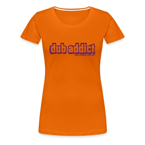 Lady's fit dub-addict - Women's Premium T-Shirt
