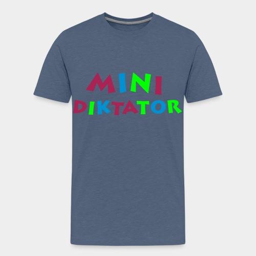 Diktator (100% Baumwolle) - Teenager Premium T-Shirt