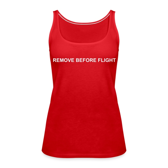 Girlie Tank - Remove before flight - flock