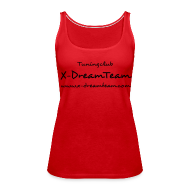 Tops ~ Frauen Premium Tank Top ~ Frauen-Top X-DreamTeam