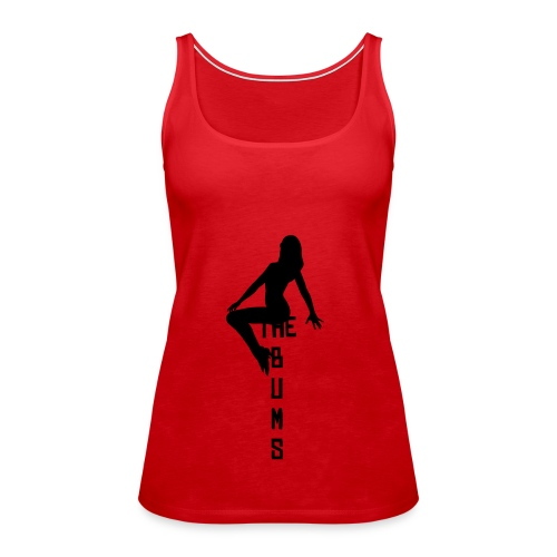 Bums woman sat on the bums - Women's Premium Tank Top