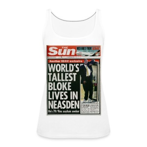World's Tallest Bloke Lives in Neasden - Women's Premium Tank Top