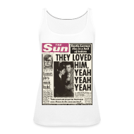 Tops ~ Women's Premium Tank Top ~ They Loved Him, Yeah Yeah Yeah