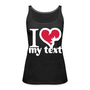 Change the text! - Vrouwen Premium tank top