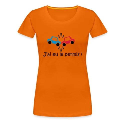 T-shirt humoristique femme  j'ai eu le permis - T-shirt Premium Femme