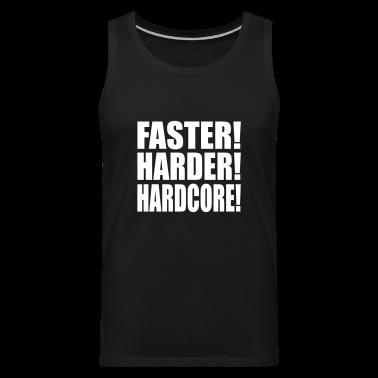 Black Faster Harder Hardcore EN Men's T-Shirts