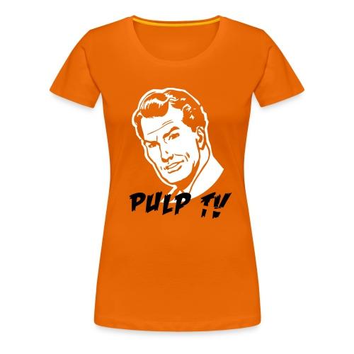pulp TV - Frauen Premium T-Shirt