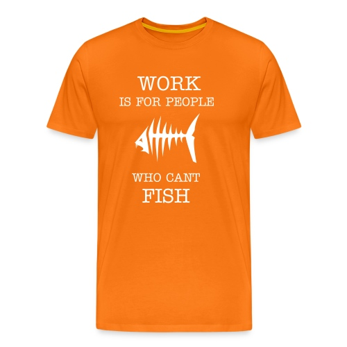 Work orange - Premium-T-shirt herr