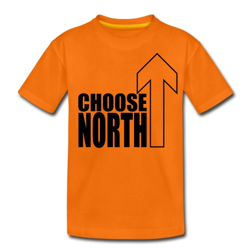 Choose North - Teenage Premium T-Shirt