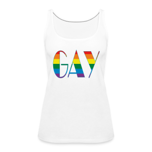 GAY - Frauen Premium Tank Top