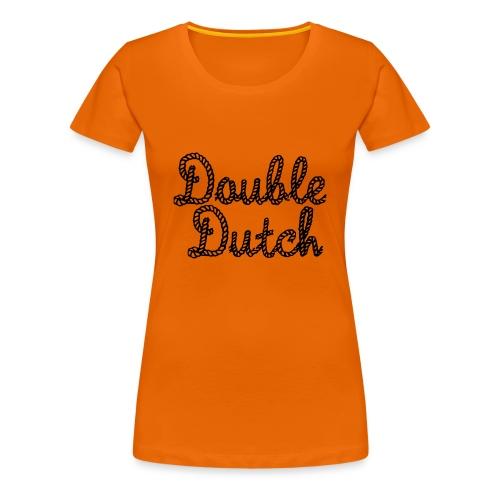 Double Dutch - Women's Premium T-Shirt