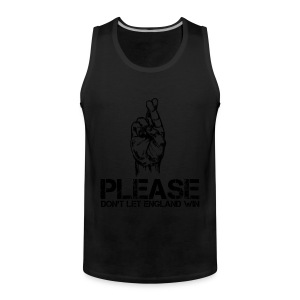 Please Don't Let England Win - Men's Premium Tank Top