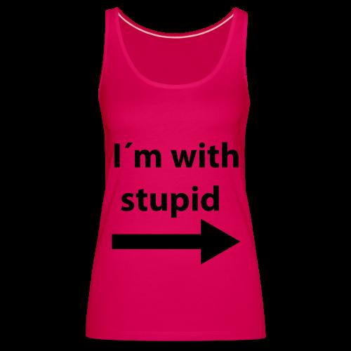 I'm with stupid-Toppi - Naisten premium hihaton toppi