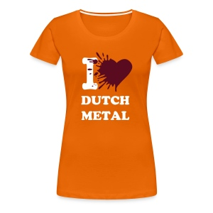 I love dutch metal (Large colour selection available) - Women's Premium T-Shirt