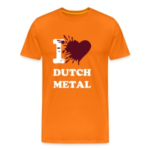 I love dutch metal (Large colour selection available) - Men's Premium T-Shirt