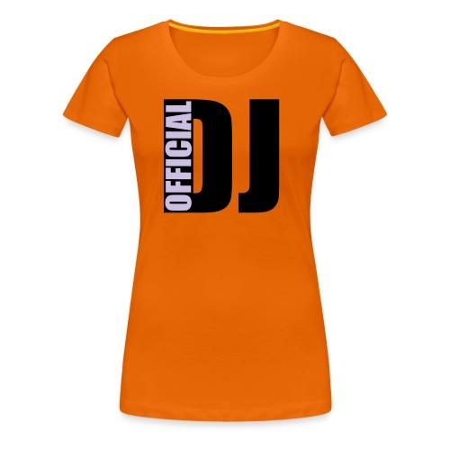 official DJ - Frauen Premium T-Shirt