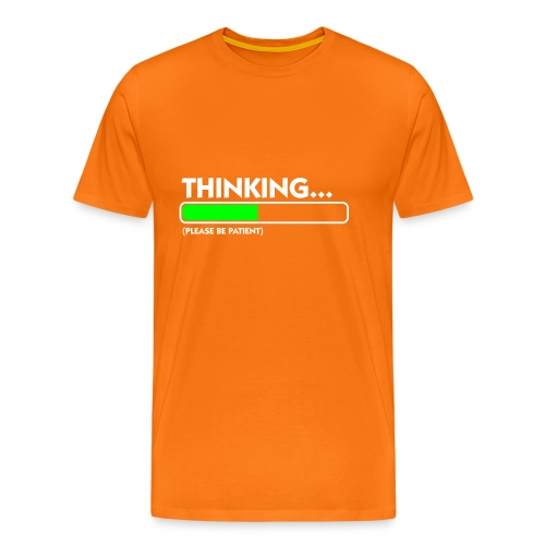 Thinking...Please, be patient - Camiseta premium hombre