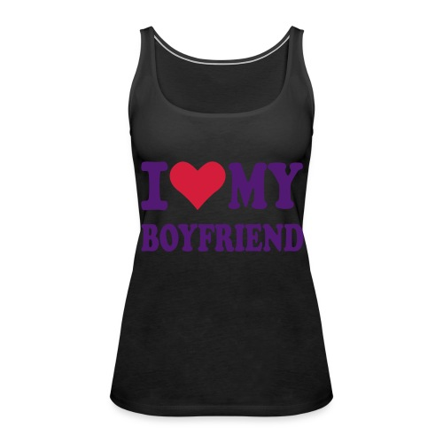 Love my  - Vrouwen Premium tank top